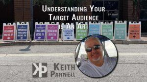 Understanding your target audience is an art