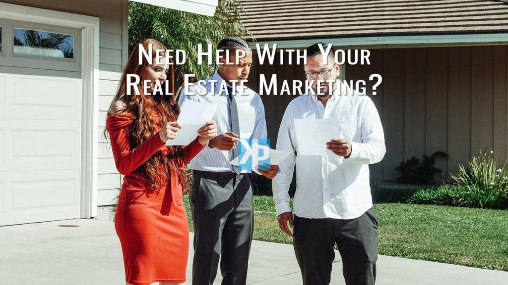 Need help with your Real Estate marketing?
