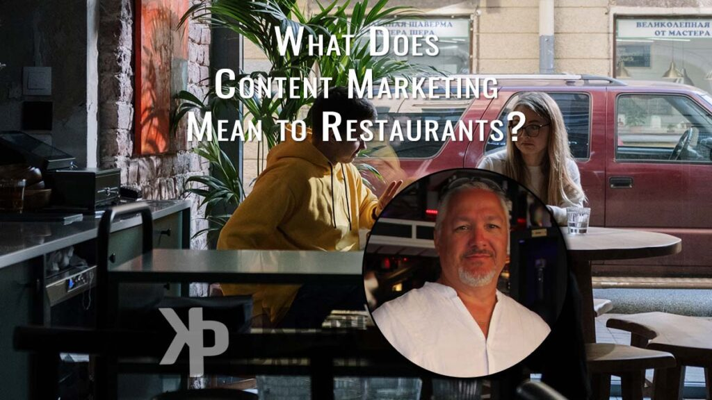 What does content marketing mean to restaurants?